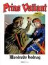 PRINS VALIANT 62 - MORDREDS BEDRAG