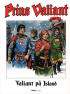 PRINS VALIANT 73 - VALIANT PÅ ISLAND