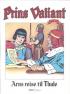 PRINS VALIANT 42 - ARNS REISE TIL THULE