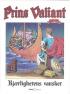 PRINS VALIANT 43 - KJÆRLIGHETENS VANSKER