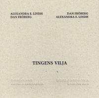 TINGENS VILJA