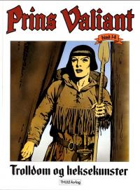 PRINS VALIANT 14 - TROLLDOM OG HEKSEKUNSTER