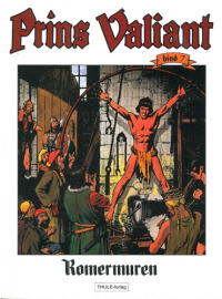 PRINS VALIANT 07 - ROMERMUREN