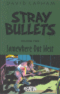 STRAY BULLETS VOL #2 - SOMEWHERE OUT WEST