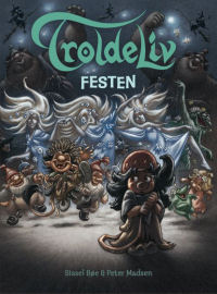 TROLDELIV 05 - FESTEN