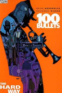 100 BULLETS 08 - THE HARD WAY