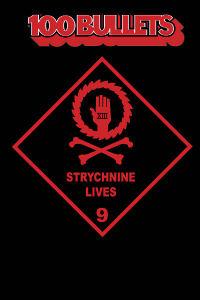100 BULLETS 09 - STRYCHNINE LIVES