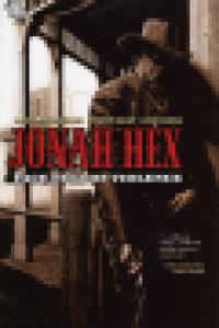 JONAH HEX 01 - FACE FULL OF VIOLENCE