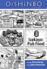 OISHINBO A LA CARTÉ 07 - IZAKAYA: PUB FOOD