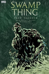 SWAMP THING (SERIE 1) 01 - DARK GENESIS