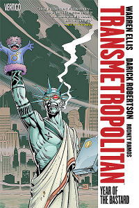 TRANSMETROPOLITAN 03 - YEAR OF THE BASTARD