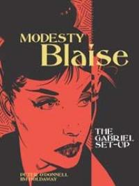 MODESTY BLAISE (UK 01)  - THE GABRIEL SET-UP