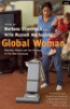 GLOBAL WOMAN - NANNIES, MAIDS AND SEX WORKERS IN THE NEW ECONOMY