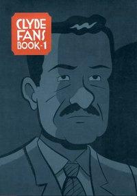 CLYDE FANS - BOOK 1