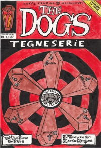 THE DOGS TEGNESERIE 2 (TRONSMO SPECIAL EDITION MED TRYKK)