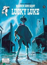 LUCKY LUKE 76 - MANNEN SOM SKJØT LUCKY LUKE