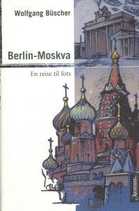 BERLIN-MOSKVA