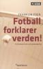 FOTBALL FORKLARER VERDEN