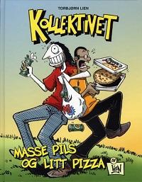 KOLLEKTIVET BOK 01 - MASSE PILS OG LITT PIZZA