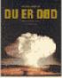 DU ER DØD - BOMBENES ÅRHUNDRE