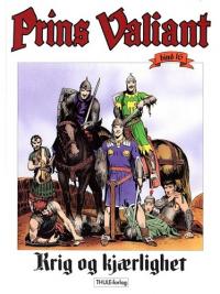 PRINS VALIANT 16 - KRIG OG KJÆRLIGHET