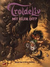 TROLDELIV 04 - MIT ELLER DIT?