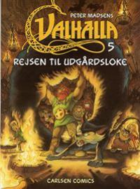 VALHALLA (DK) 05 - REJSEN TIL UTGÅRDSLOKE