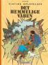 TINTIN (DK) 10 - DET HEMMELIGE V�BEN