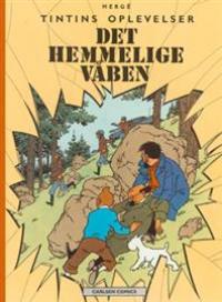 TINTIN (DK) 10 - DET HEMMELIGE VÅBEN