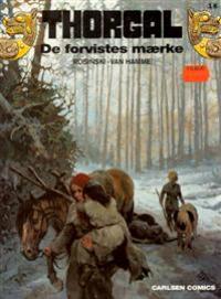 THORGAL 18 - DE FORVISTES MÆRKE