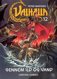VALHALLA (DK) 12 - GENNEM ILD OG VANN
