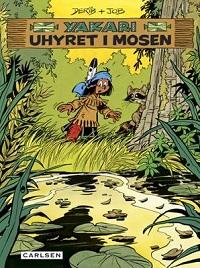 YAKARI 33 - UHYRET I MOSEN