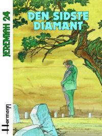 JEREMIAH 24 - DEN SIDSTE DIAMANT