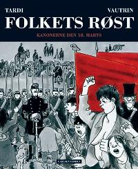 FOLKETS RØST 01 - KANONERNE DEN 18. MARTS