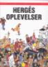 HERGÉS OPLEVELSER