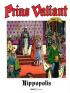 PRINS VALIANT 59 - HIPPOPOLIS