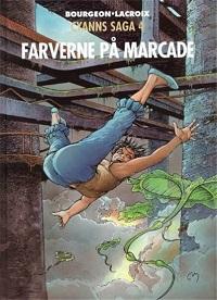 CYANNS SAGA 4 - FARVERNE PÅ MARCADE