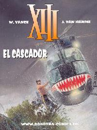XIII (DK) 10 - EL CASCADOR