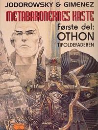 METABARONERNES KASTE 01 - OTHON, TIPOLDEFADEREN
