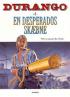 DURANGO 06 - EN DESPERADOS SK�BNE