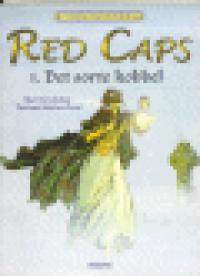 FJERNE HORISONTER 04 - RED CAPS 01 - DET SORTE KOBBEL