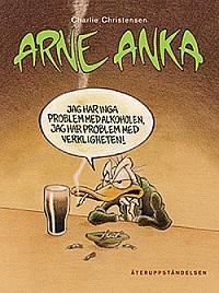 ARNE ANKA (DEL 05)  - ÅTERUPPSTÅNDELSEN
