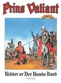 PRINS VALIANT 03 - RIDDER AV DET RUNDE BORD