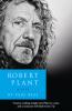 ROBERT PLANT - A LIFE