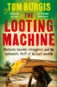 THE LOOTING MACHINE