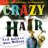 CRAZY HAIR