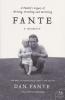 FANTE - A MEMOIR