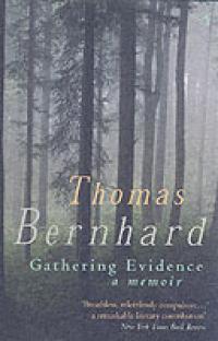 GATHERING EVIDENCE - A MEMOIR