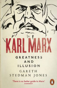 KARL MARX - GREATNESS AND ILLUSION (PB)