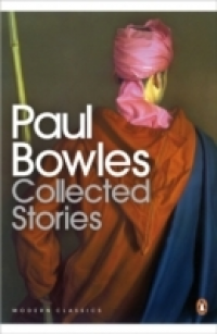 COLLECTED STORIES (BOWLES)